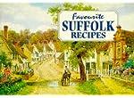 Favourite Suffolk Recipes: Traditional Country Fare (Favourite Recipes)