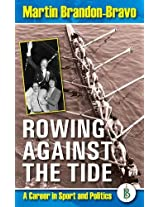 Rowing Against the Tide