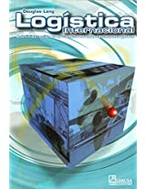 Logistica Internacional/ International Logistics: Administracion de La cadena de abastecimiento global/ Global Supply Chain Management