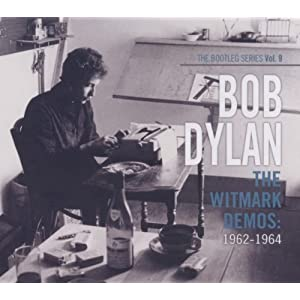 The Bootleg Series, Vol.9: The Witmark Demos 1962-1964