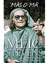 Mas o 'Ma - Hunangofiant Meic Stevens (Rhan 3) (Welsh Edition)