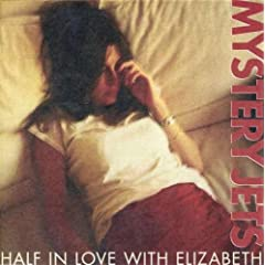 Half in Love With Elizabeth [7 inch Analog]