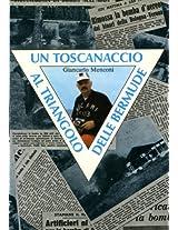 Un toscanaccio al Triangolo delle Bermude (Italian Edition)