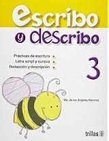 Escribo Y Describo/ I Write and Describe: 3