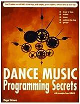 Dance Music Programming Secrets (B/Cd)