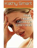 Aber Health Gestione Emicrania (Italian Edition)