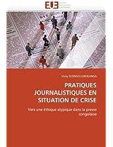 Pratiques Journalistiques En Situation de Crise (Omn.Univ.Europ.)