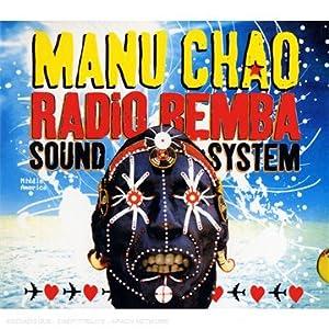 【クリックでお店のこの商品のページへ】Manu Chao : Radio Bemba Sound System - 音楽