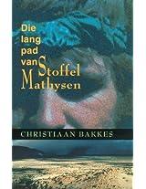 Die lang pad van Stoffel Mathysen