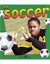 Le Soccer / Soccer in Action (Sans Limites / Without Limits)