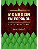 MongoDB en Español: Tomo 1 del libro de MongoDB en español (Spanish Edition)