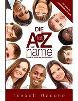 Die A tot Z van Name (Hersiene en uitgebreide uitgawe): Ontdek die belofte wat jou naam inhou!