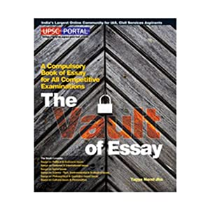 The Vault of Essay: A Compulsory Book of Essay for All Competitive Examinations