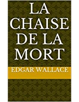 La Chaise de la Mort (French Edition)