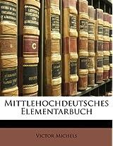Mittlehochdeutsches Elementarbuch