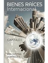 Bienes raíces internacional / International Real Estate: Volume 1 (Bienes Raices Internacional)