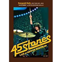KAZUYOSHI SAITO LIVE TOUR 2011~2012g45 STONESh at { 2012.2.11() [DVD]