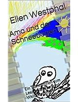 Ama und der Schneebogen: Ein Tiermärchen zum Lesen, Vorlesen und Weitererzählen (German Edition)