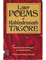 Later Poems of Rabindranath Tagore