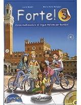 Forte!: Libro Dello Studente Ed Esercizi + CD 3 (A2)