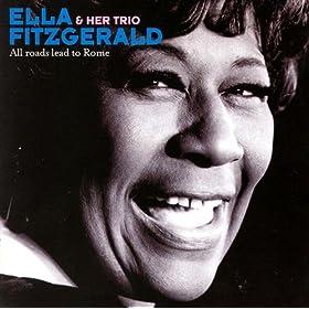 All Roads Lead To Rome/Ella Fitzgerald | 形式: MP3 ダウンロード