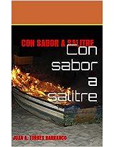Con sabor a salitre: CON SABOR A SALITRE (Spanish Edition)