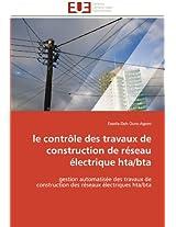Le Controle Des Travaux de Construction de Reseau Electrique Hta/Bta (Omn.Univ.Europ.)