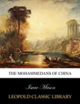 The Mohammedans of China