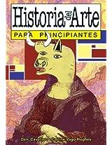 Historia del arte para principiantes / Art History for Beginners