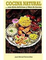 Cocina Natural: una dieta deliciosa y libre de karma (Spanish Edition)