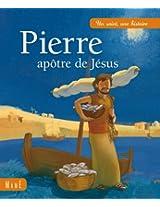 Pierre, apôtre de Jésus (Un saint, une histoire)