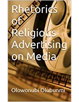 Rhetorics of Religious Advertising on Media