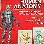 Human Anatomy, regional and applied, volume 3