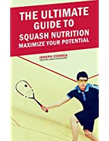 The Ultimate Guide to Squash Nutrition: Maximize Your Potential