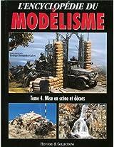 Encyclopedie Du Modelisme: Scenes et Decors v. 4 (L'encyclopedie Du Modelisme)