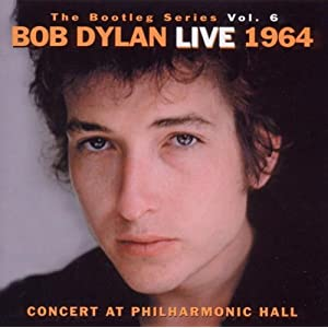 The Bootleg Series, Vol.6: Live 1964