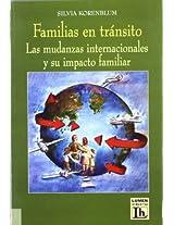 Familias En Transito: Las Mudanzas Internacionales Y Su Impacto Familiar