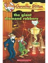The Giant Diamond Robbery: 44 (Geronimo Stilton - 44)