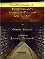 Bedrossian's Armenian-English Dictionary (Gorgias Historical Catalogues)