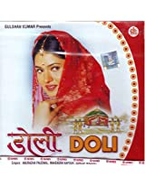 Doli (Indian Music/ Hindi Songs/ Bollywood Music/ Desi Albums/ Audio CD)