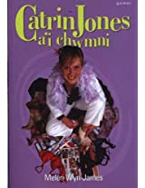 Catrin Jones a'i Chwmni