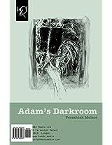 Adam's Darkroom: Tarikkhaneh-ye Adam