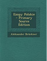 Ezopy Polskie - Primary Source Edition