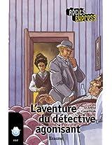 L'aventure du détective agonisant: Récits Express, des histoires pour les 10 à 13 ans (French Edition)