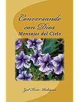 Conversando con Dios: Mensajes del Cielo (Spanish Edition)