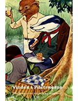 Vinden I Piletaeerne / the Wind in the Willows