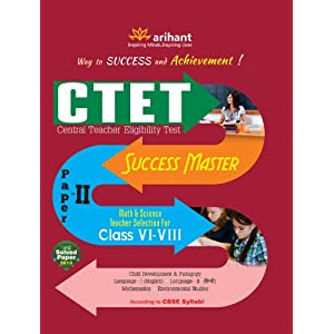 CTET Success Master Paper-II: Maths & Science Teacher Selection for Class VI-VIII