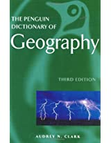 The Penguin Dictionary of Geography: Third Edition (Penguin Reference Books)