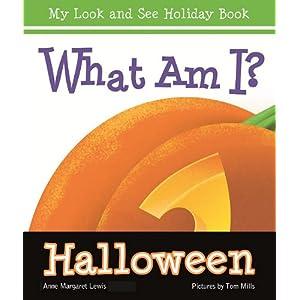 [第2回]What Am I? Halloween (My Look and See Holiday Book) [ハードカバー]