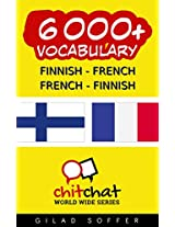 6000+ Finnish - French French - Finnish Vocabulary (ChitChat WorldWide) (Finnish Edition)